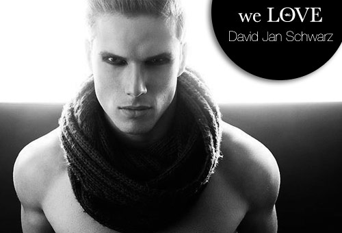 Models we LOVE – David Jan Schwarz