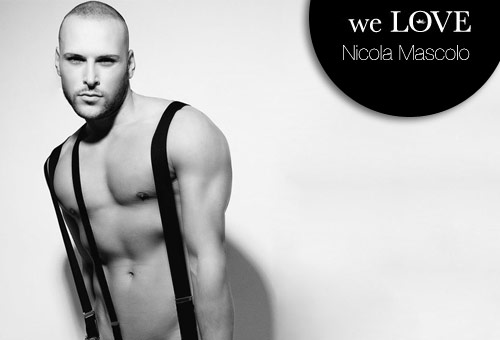 Models we LOVE – Nicola Mascolo