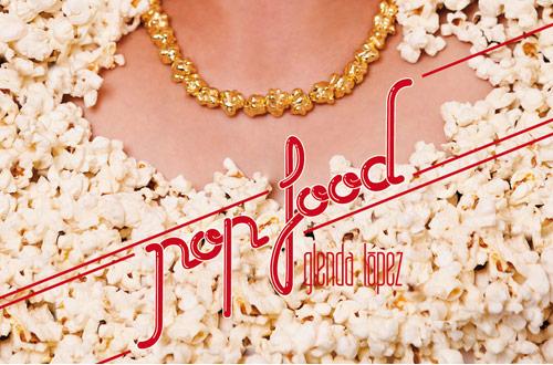 glenda_lopez_pop_food_front_coultique