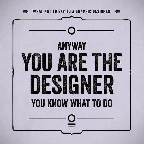 luca_masini_what_not_to_say_to_a_graphic_designer_02_coultique
