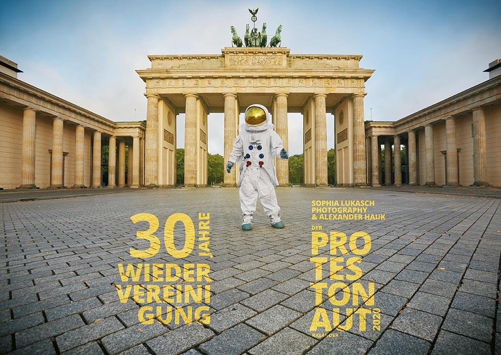 Protestonaut-Kalender 2020 – Ein Astronaut gibt Denkanstöße – 30 Jahre Wiedervereinigung