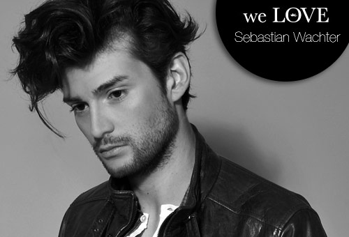 Models we LOVE – Sebastian Wachter